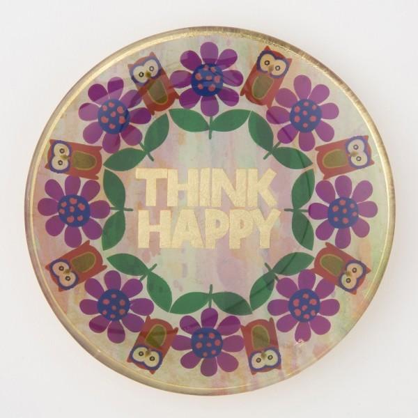 Glaschale- Round Think Happy