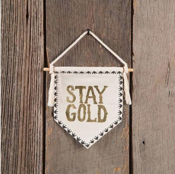 Spruchwimpel - Wall Pennant- Stay Gold
